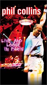 Phil Collins - Live and Loose in Paris [VHS]