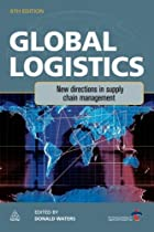 Global Logistics: New Directions in Supply Chain Management