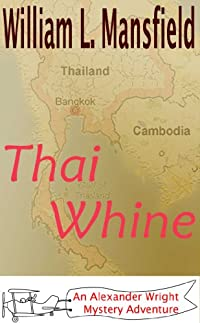 Thai Whine by William Mansfield ebook deal