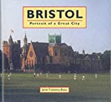 img - for Bristol: Portrait of a Great City book / textbook / text book