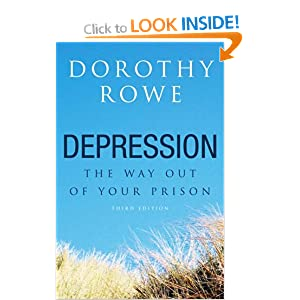 Depression: The Way Out of Your Prison Dorothy Rowe
