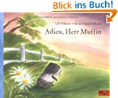 Adieu, Herr Muffin: Vierfarbiges Bilderbuch (MINIMAX)