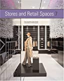img - for Store and Retail Spaces 7 (Stores & Retail Spaces) by The Institute of Store Planners and the Editors of VM + SD (2006-04-03) book / textbook / text book