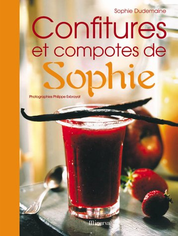 Les Confitures et les Compotes de Sophie