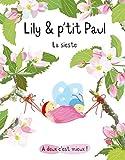 """Afficher """"Lily & P'tit Paul, la sieste"""""""