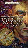 Twilight Falling: The Erevis Cale Trilogy, Book I (0786929987) by Paul S. Kemp