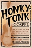 Honky-Tonk Gospel: The Story of Sin and Salvation in Country Music