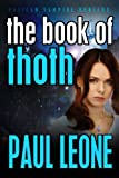 The Book of Thoth (Vatican Vampire Hunters)