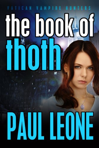 The Book of Thoth (Vatican Vampire Hunters 2)