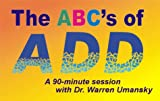 The ABC's of ADD:  Does Your Child Have It?
