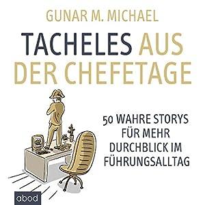 Tacheles aus der Chefetage Hörbuch
