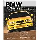 BMW 3 Series Enthusiast's Companion