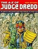 A-Z of Judge Dredd