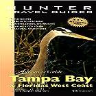 Florida's West Coast: Adventure Guide to Tampa Bay & Florida's West Coast Hörbuch von Chelle Koster Walton Gesprochen von: John Duncan