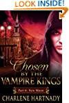 #6 Chosen by the Vampire Kings: BBW R...