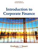img - for Introduction to Corporate Finance What Companies Do by Graham, John, Smart, Scott B. [Cengage Learning,2011] [Hardcover] 3RD EDITION book / textbook / text book