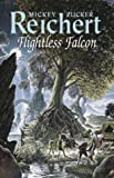 Flightless Falcon (0575070773) by Reichert, Mickey Zucker