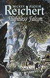 Flightless Falcon (0575070773) by Reichert, Mickey Zucker