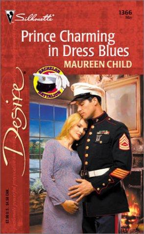 Prince Charming In Dress Blues (Bachelor Battalion) (Silhouette Desire, No 1366), Maureen Child