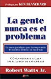 img - for Spanish - People Are Never The Problem book / textbook / text book
