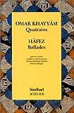 echange, troc Omar Khayyâm, Chams al-Dîn Muhammad Hâfiz, Vincent Monteil - Quatrains