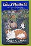 The Cats Of Thistle Hill - A Most Peaceable Kingdom (0671754629) by Roger A.Caras