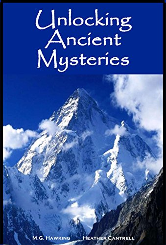Book: The Greatest Knowledge of the Ages Anthology - Unlocking Ancient Mysteries by M.G. Hawking