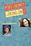 Image of Feiert Jesus 1: Das Jugendliederbuch