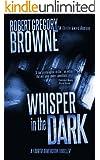 Whisper in the Dark (A Fourth Dimension Thriller Book 2)