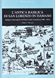 img - for L'antica basilica di San Lorenzo in Damaso vol. 1 - Scavi book / textbook / text book