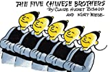 Five Chinese Bros (0399233199) by Bishop, Claire Huchet