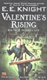 Valentine's Rising (0451460596) by E.E. Knight