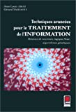 echange, troc Jean-Louis Amat - Techniques avancées pour le traitement de l'information: Réseaux de neurones, logique floue, algorithmes génétiques