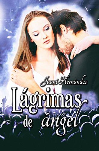 Lágrimas de ángel (Serie Extrarradio, #1)