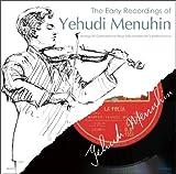 神童 ユーディ・メニューイン/The Early Recordings of Yehudi Menuhin