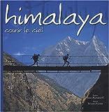 echange, troc Bruno Poirier - Himalaya : Courir le ciel