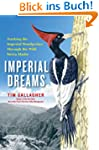 Imperial Dreams: Tracking the Imperia...