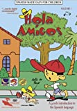 Spanish Made Easy for Children: Hola Amigos, Vol. 1