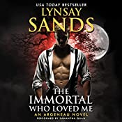 The Immortal Who Loved Me: An Argeneau Novel | [Lynsay Sands]