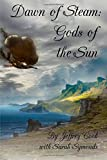 img - for Dawn of Steam: Gods of the Sun (Volume 2) book / textbook / text book