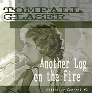 Another Log on the Fire: Hillbilly Central V.2