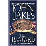 The Bastard (The Kent Family Chronicles) ~ John Jakes