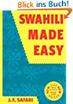 Swahili Made Easy. A Beginner's Compl...