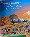 img - for Staying Healthy With Nutrition : The Complete Guide to Diet and Nutrit book / textbook / text book
