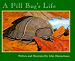 Nature Upclose: A Pill Bug's Life