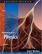 Fundamentals of Physics, Part 2,   by Halliday