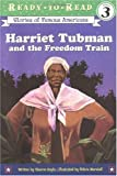 Harriet Tubman and the Freedom Train (Ready-to-Read. Level 3)