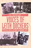 img - for Voices of Leith Dockers: Personal Recollections of Working Lives book / textbook / text book