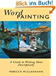 Word Painting: A Guide to Writing Mor...