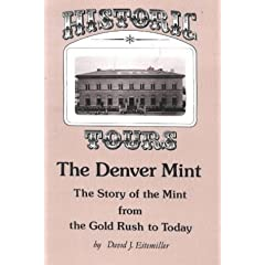 Historic Tours: The Denver Mint